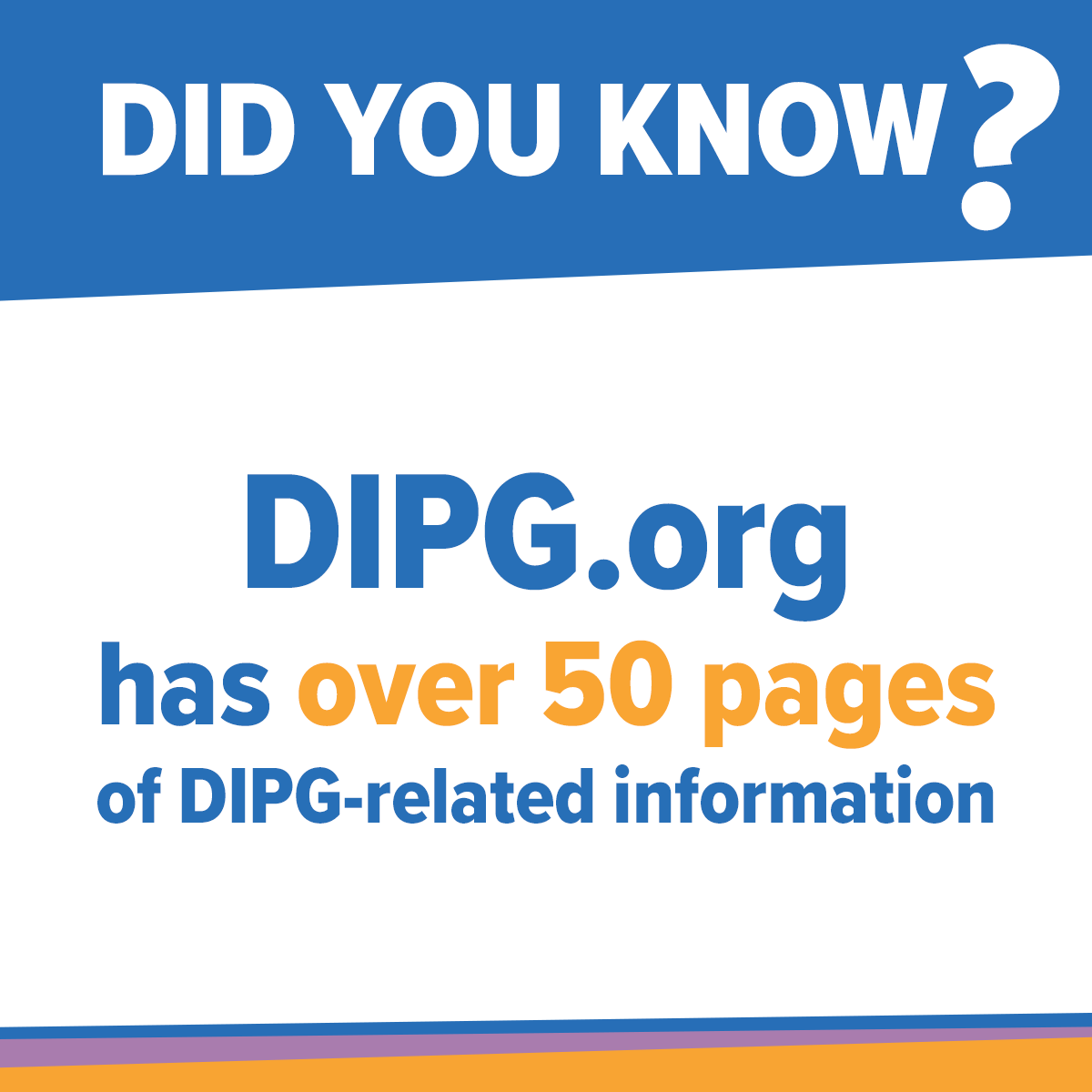 DIPG.org has 50 pages of DIPG content